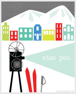 Sundance Film Festival Miss You Card by Vicky Barone