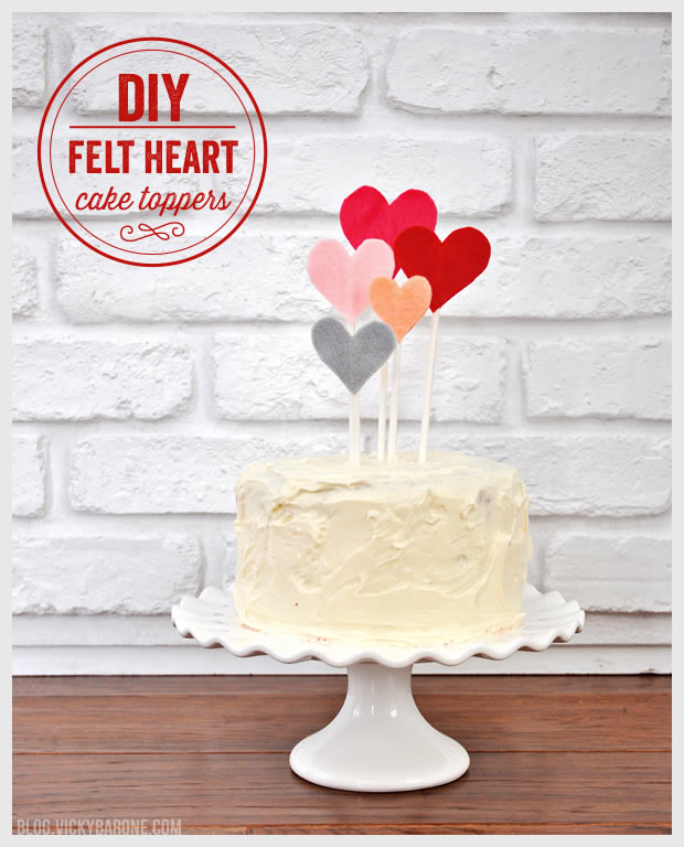 DIY Felt Heart Cake Toppers for Valentine's Day | Vicky Barone