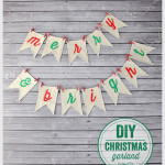 "DIY ""Merry & Bright"" Christmas Garland"