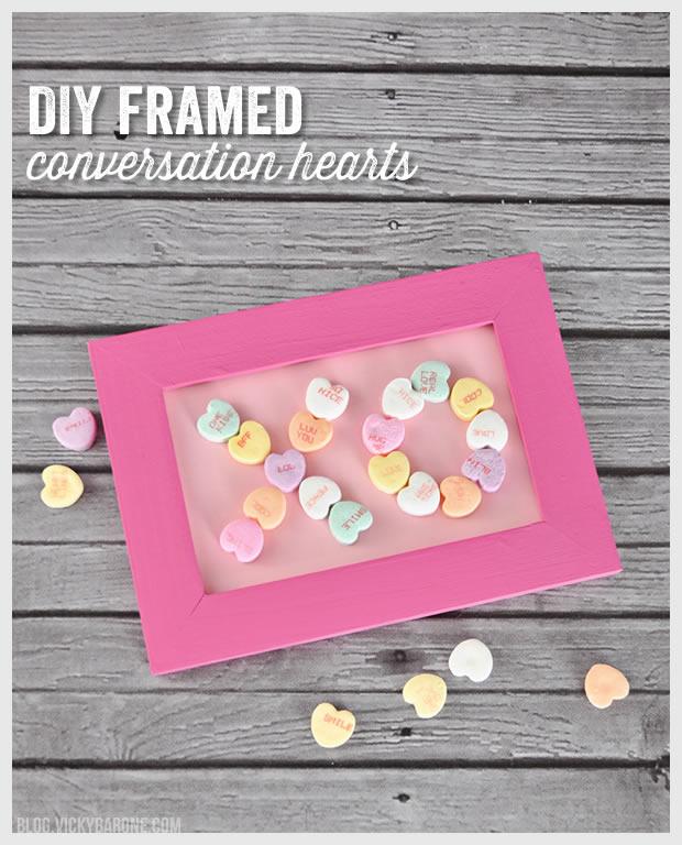 DIY Framed Conversation Hearts | Vicky Barone