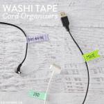 Washi Tape Cord Organizers