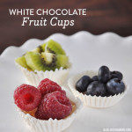 White Chocolate Fruit Cups