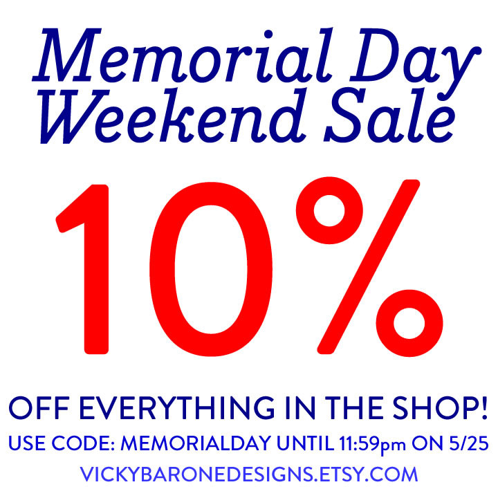 Memorial Day Weekend Sale! 10% off Everything in the Etsy Shop | Vicky Barone