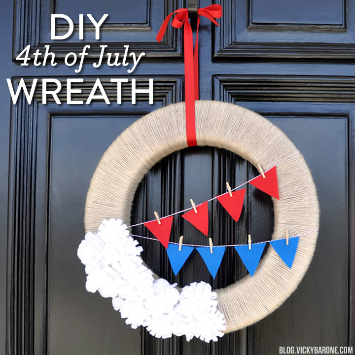 DIY 4th of July Wreath | Vicky Barone