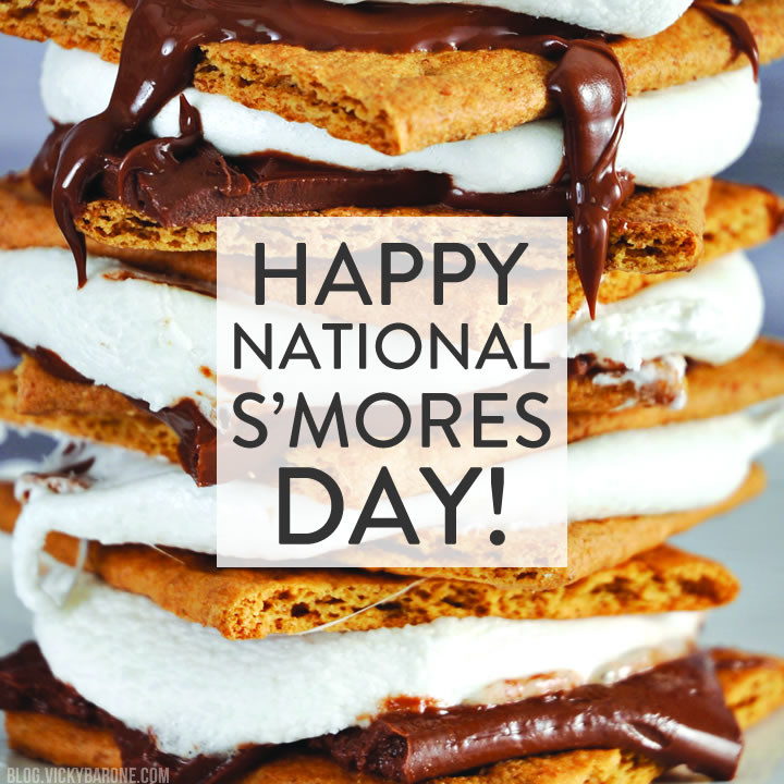 Happy National S'mores Day | Vicky Barone