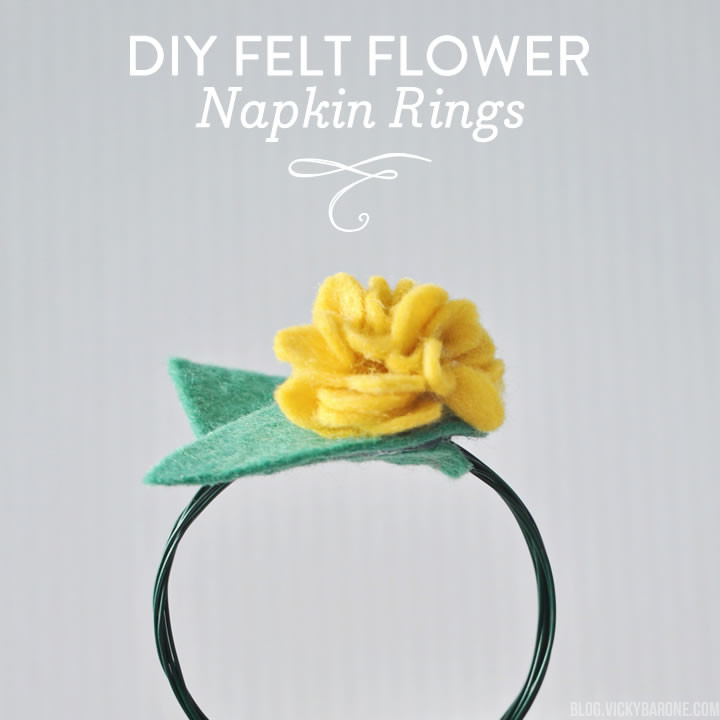 DIY Felt Flower Napkin Rings | Vicky Barone