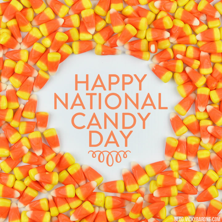 Happy National Candy Day | Vicky Barone