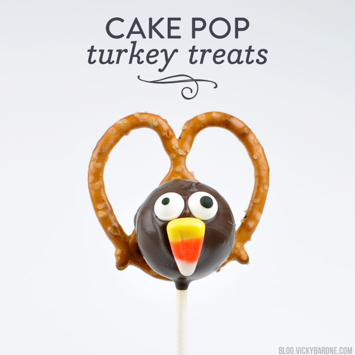 Cake Pop Turkey Treats | Vicky Barone
