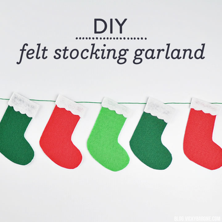 DIY No-Sew Felt Stocking Garland | Vicky Barone | last minute Christmas decor