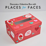 Decorate a Valentine Box with Places for Faces!