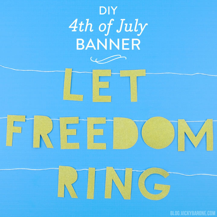 DIY 4th of July Banner | Vicky Barone