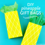 DIY Pineapple Gift Bags