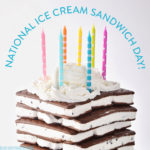 Happy National Ice Cream Sandwich Day!