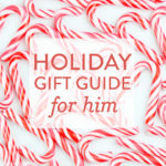 Holiday Gift Guide 2016: For Him