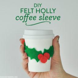 DIY Felt Holly Coffee Sleeve