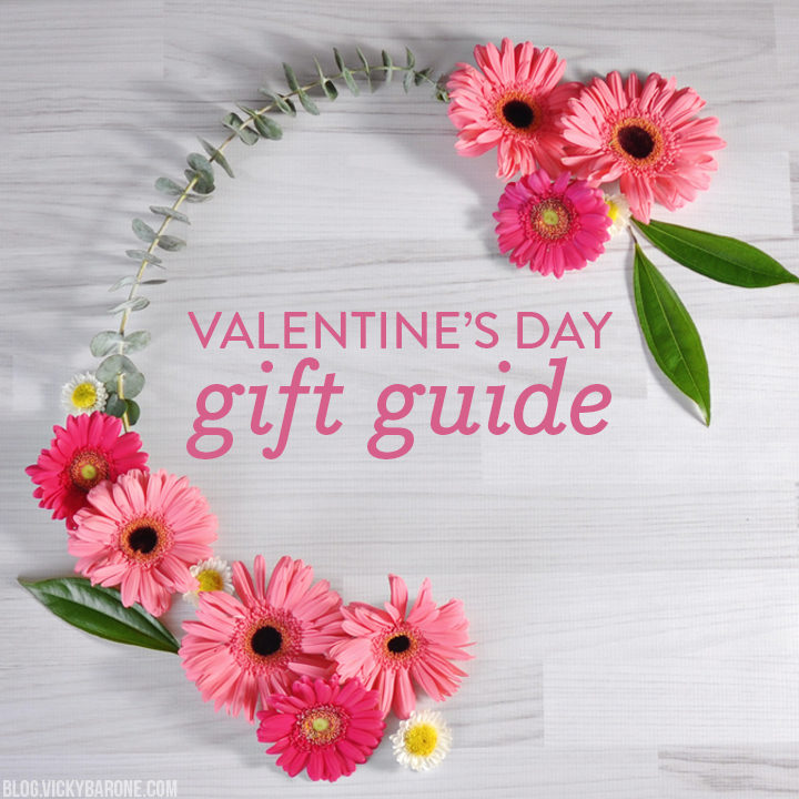 Valentine's Day Gift Guide | Vicky Barone