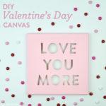 DIY Valentine's Day Canvas