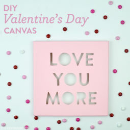 DIY Valentine's Day Canvas | Love You More | Vicky Barone
